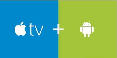 Apple TV Android